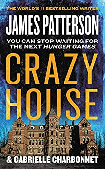 Crazy House by [James Patterson]