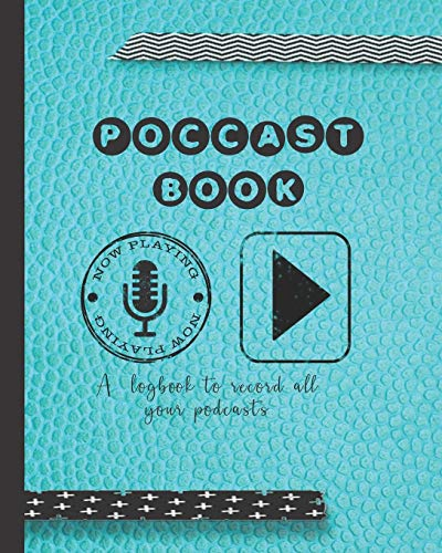 Podcast book: A log book to plan episodes and record all the...