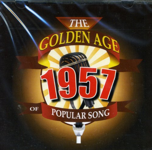 The Golden Age Of Popular Songs - The Best of 1957