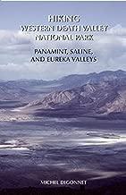 Hiking Western Death Valley National Park: Panamint, Saline, and Eureka Valleys