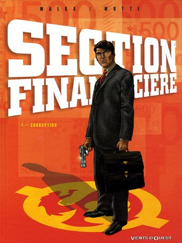 Section Financière - Tome 01: Corruption