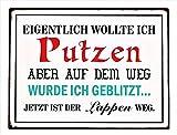 KMC Austria Design Cartel de chapa vintage Shabby Style como cuadro de pared 35 x 26 cm con texto en alemán 'Thema Putzen - Eigentlich wollte ich Putzen, aber auf dem Weg.