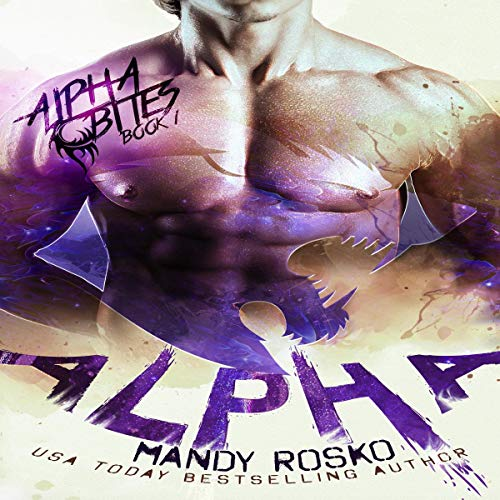 Alpha: A Paranormal Alpha-Shifter Romance Audiobook By Mandy Rosko cover art