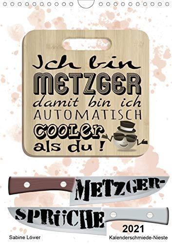 Metzger-Sprüche (Wandkalender 2021 DIN A4 hoch)