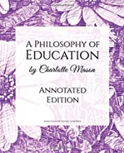 A Philosophy of Education: Annotated Edition