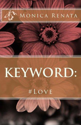 Keyword: #Love (English Edition)