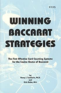 Winning Baccarat Strategies: The First Effective Card Counting Systems for the Casino Game of Baccarat