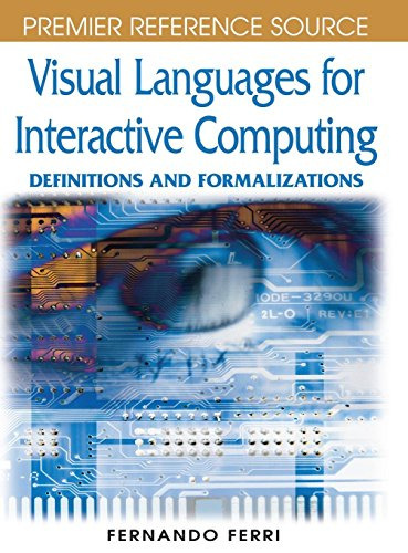 Visual Languages for Interactive Computing: Definitions and Formalizations (Premier Reference Source)