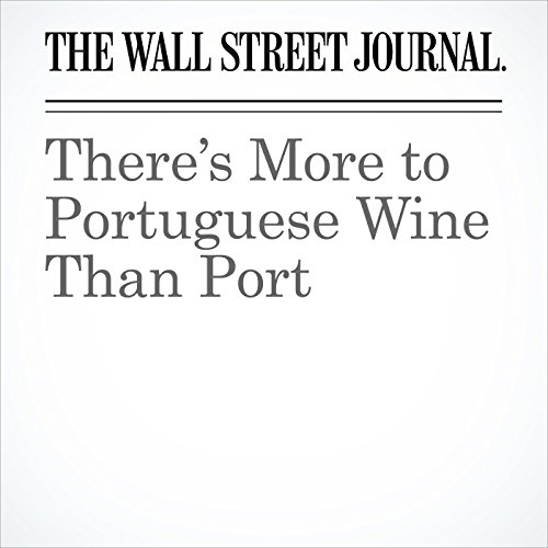 There's More to Portuguese Wine Than Port audiobook cover art