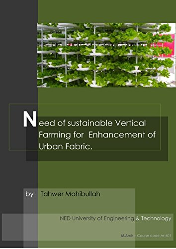 Need Of Sustainable Vertical Farming for the Enhancement of Urban Fabric