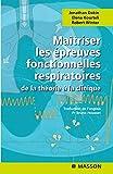 Maîtriser les épreuves fonctionnelles respiratoires - De la théorie à la clinique (Ancien Prix éditeur : 28,50 euros)