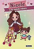Nicole y su mundo reborn (Nicole y su mundo reborn 1)...