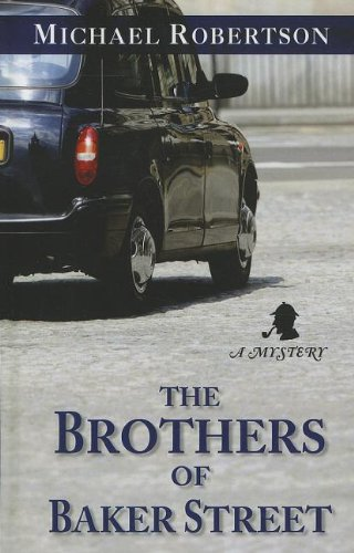 Image of The Brothers of Baker Street (Thorndike Press Large Print Mystery Series)