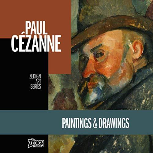 Paul Cézanne - Paintings & Drawings (Zedign Art Series, Band 39)