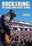 Rock am Ring 30 Jahre sind nicht genug Alle Bands alle Skandale alle Fotos