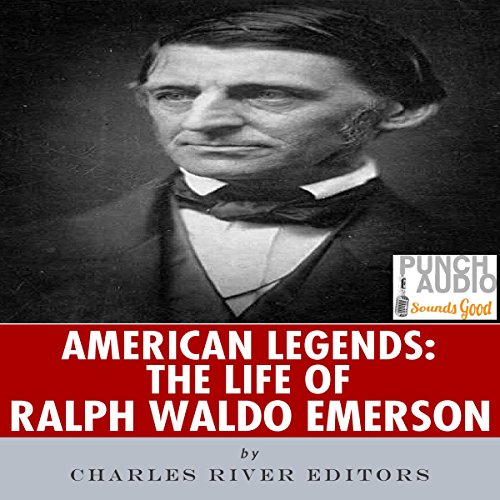 American Legends: The Life of Ralph Waldo Emerson audiobook cover art