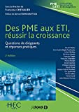 Des PME aux ETI - Réussir la croissance : Questions de dirigeants et réponses pratiques