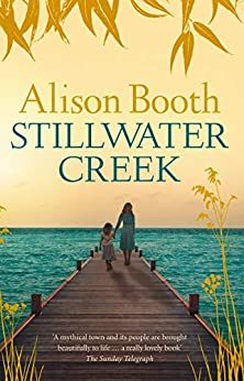 Stillwater Creek by [Alison Booth]