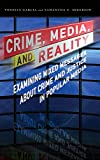 Image of Crime Media & Reality Mixed Messages