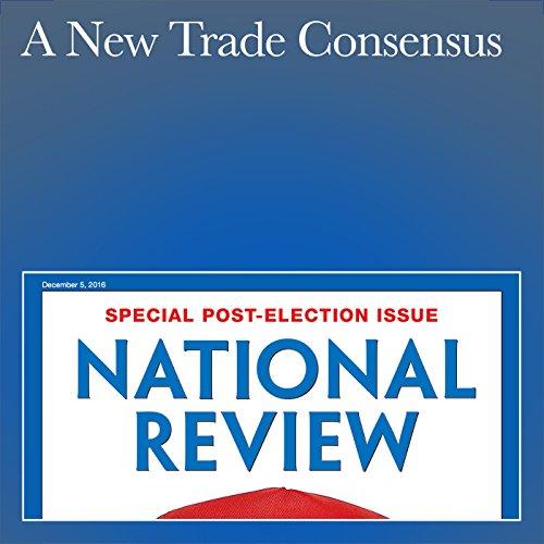 A New Trade Consensus audiobook cover art