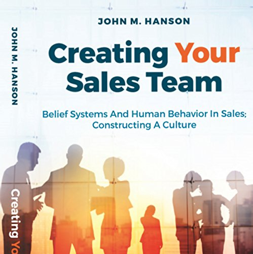 Creating Your Sales Team audiobook cover art