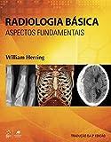 Radiologia Básica: Aspectos Fundamentais