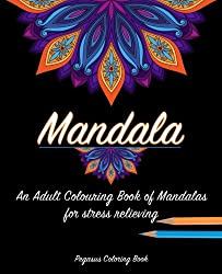 Mandala For A Stress Relieving Experience By Pegasus Coloring Book