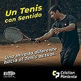 Un Tenis Con Sentido: Preparación física y técnica especifica para tenis (footwork)