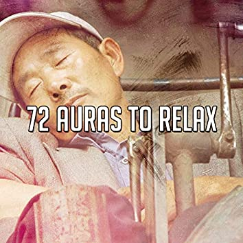 72 Auras to Relax