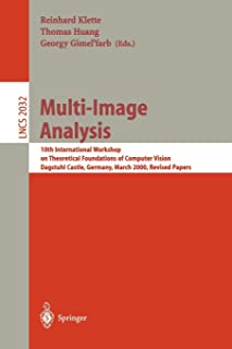 Multi-Image Analysis: 10th International Workshop on Theoretical Foundations of Computer Vision Dagstuhl Castle, Germany, ...