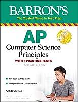 AP Computer Science Principles with 3 Practice Tests (Barron's Test Prep)