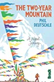 Two-Year Mountain: A Nepal Journey (Bradt Travel Guides)