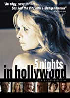5 Nights in Hollywood