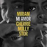 Mi Amor (Blåmärkshårt) [feat. Cherrie, Molly Sandén, Stor]