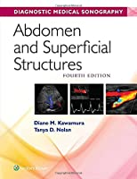 Abdomen and Superficial Structures (Diagnostic Medical Sonography Series)
