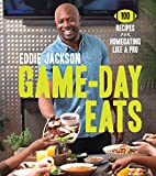 Game-Day Eats: 100 Recipes for Homegating Like a Pro (Hardcover)