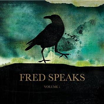 Fred Speaks Vol. 1