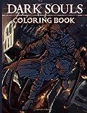 Dark Souls Coloring Book: Dark Souls Coloring Books For Adult Color Wonder Creativity