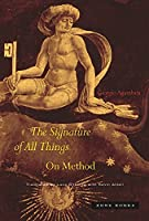 The Signature of All Things: On Method (Zone Books)