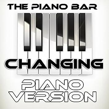 Changing (Piano Version)