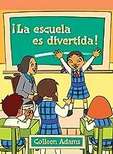 La Escuela Es Divertida! (Lecturas del Barrio) (Spanish Edition)