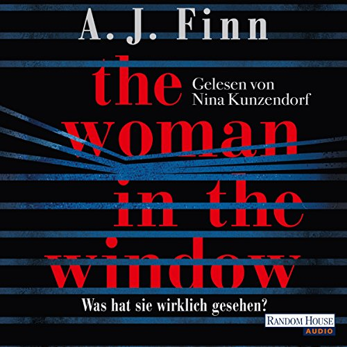 The Woman in the Window: Was hat sie wirklich gesehen?                   Written by:                                                                                                                                 A. J. Finn                               Narrated by:                                                                                                                                 Nina Kunzendorf                      Length: 9 hrs and 16 mins     Not rated yet     Overall 0.0