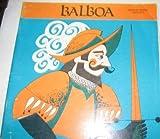 Balboa (Explorers and Discoverers)