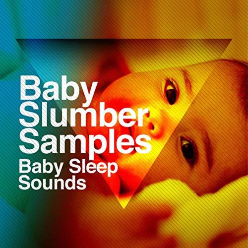 Baby Slumber Samples