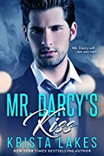 Mr. Darcy's Kiss: A Contemporary Pride and Prejudice Romance