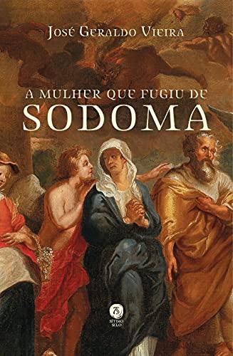 A Mulher que Fugiu de Sodoma