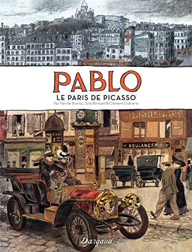 Pablo, le Paris de Picasso - tome 0 - Pablo, le Paris de Picasso