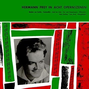 Herman Prey In Acht Opernszenen