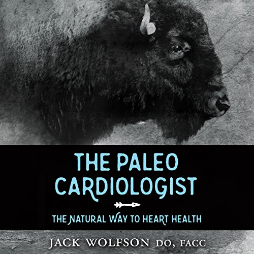 The Paleo Cardiologist audiobook cover art
