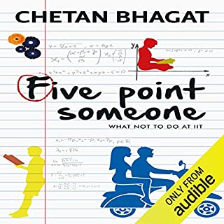 Five Point Someone     What Not To Do at IIT              Written by:                                                                                                                                 Chetan Bhagat                               Narrated by:                                                                                                                                 Gavin Methalaka                      Length: 7 hrs and 11 mins     6 ratings     Overall 4.8